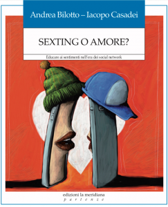 Sexting o Amore? di Andrea Bilotto e Iacopo Casadei