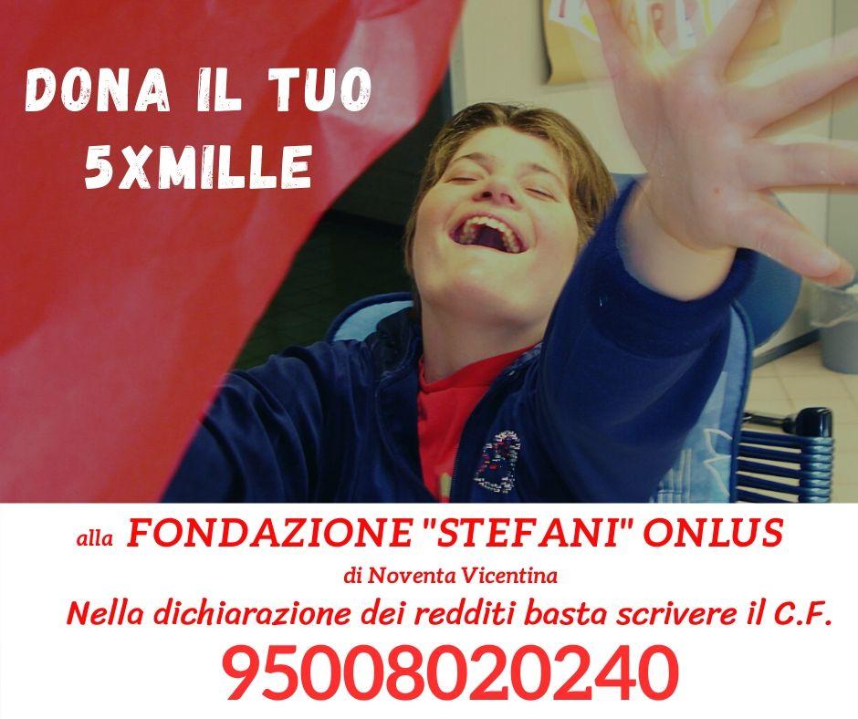 Dona il tuo 5×1000 alla Fondazione Stefani Onlus